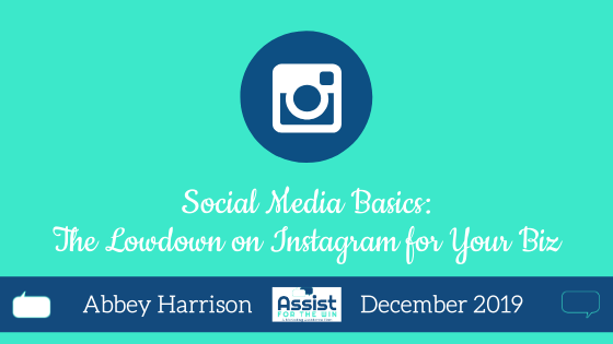 Social Media Basics: The Lowdown on Instagram for Your Biz