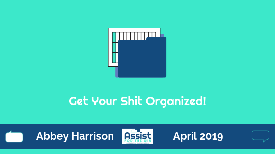 Get Your Shit Organized!