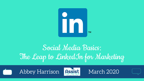Social Media Basics: The Leap to LinkedIn for Marketing