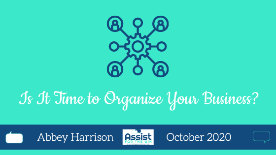 Is It Time to Organize Your Business?