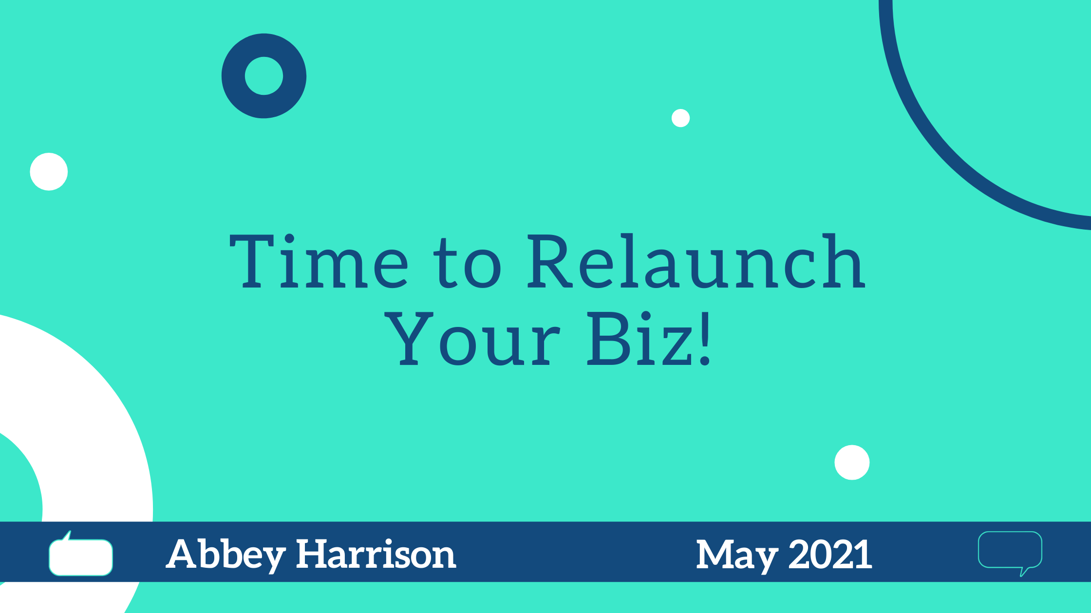 Time to Relaunch Your Biz!
