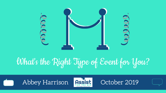 What's the Right Type of Event for You?
