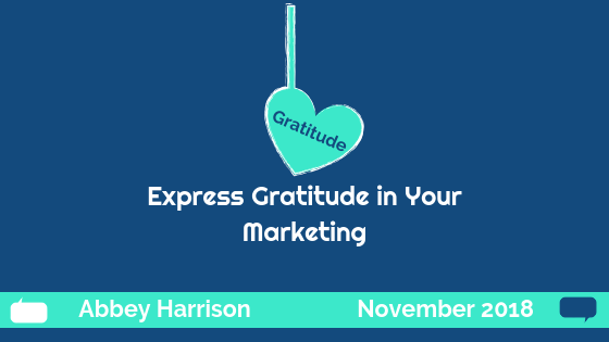 Express Gratitude in Your Marketing